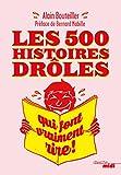 Les 500 histoires drôles qui font vraiment rire (Le sens de l'humour) - Format Kindle - 9782749152493 - 9,99 €