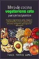 Libro de cocina vegetariana ceto para principiantes