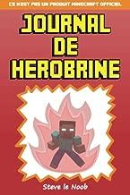 Journal de Herobrine: Ce n'est pas un produit Minecraft officiel (French Edition)