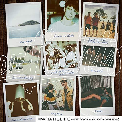 #whatislife (die Doku & Akustik Version)