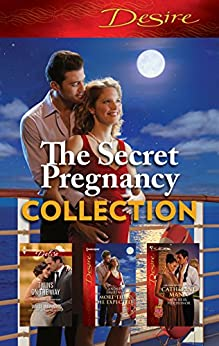 The Secret Pregnancy Collection - 3 Book Box Set (The Kavanaghs of Silver Glen 4) by [Catherine Mann, Janice Maynard, Andrea Laurence]