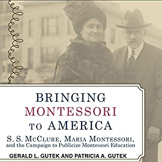 Bringing Montessori to America cover art
