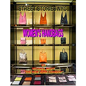 Fashion Shopping Street Stories NYC Women's Handbags