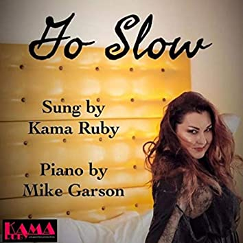 Go Slow (feat. Mike Garson)
