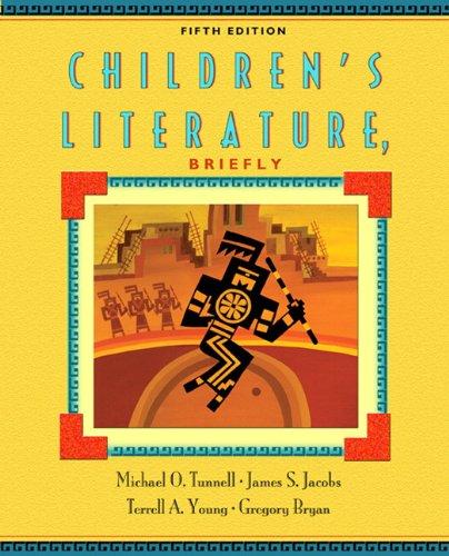 Children's Literature, Briefly (5th Edition)