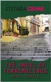 The Angel of Torremolinos (English Edition)