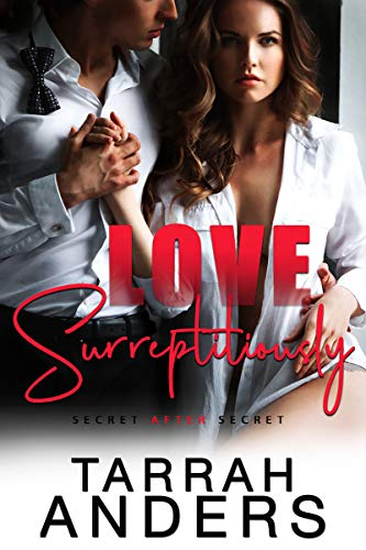 Love Surreptitiously by [Tarrah Anders]