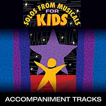 Songs from Musicals for Kids (Accompaniment Tracks)