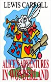 Alice's Adventures in Wonderland by Lewis Carroll (Illustrated) (English Edition) - Format Kindle - 2,99 €