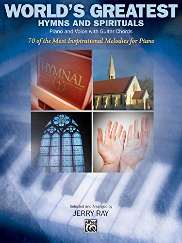 World's Greatest Hymns and spirituals Piano and voice with guitar chords