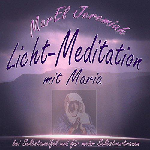 Licht-Meditation mit Maria Titelbild