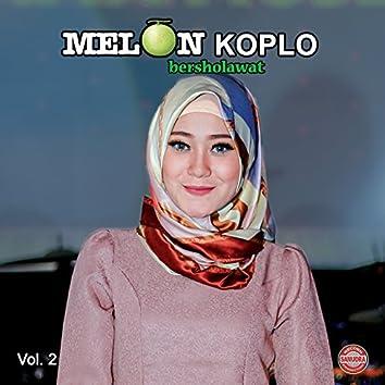 Melon Koplo Bersholawat, Vol. 2