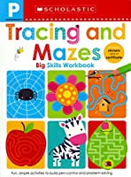 Pre-K Big Skills Workbook: Tracing and Mazes (Scholastic Early Learners)