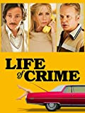 Vidas criminales (Life Of Crime)