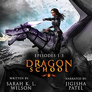 Dragon School: Episodes 1-5 audiobook cover art