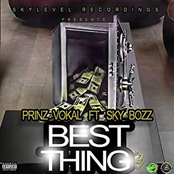 Best Thing (feat. Sky Bozz)