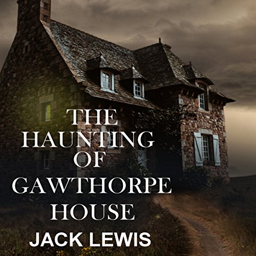 The Haunting of Gawthorpe House