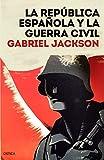 La República española y la guerra civil (Contrastes)