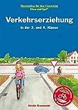 Verkehrserziehung in der 3. und 4. Klasse: Unterrichtsmaterial