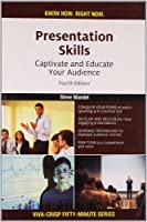 Presentation Skills: Captivate and Educate Your Audience