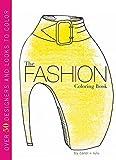 The Fashion Coloring Book - Carol Chu