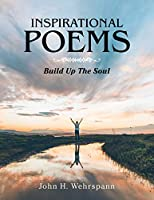 Inspirational Poems: Build Up the Soul