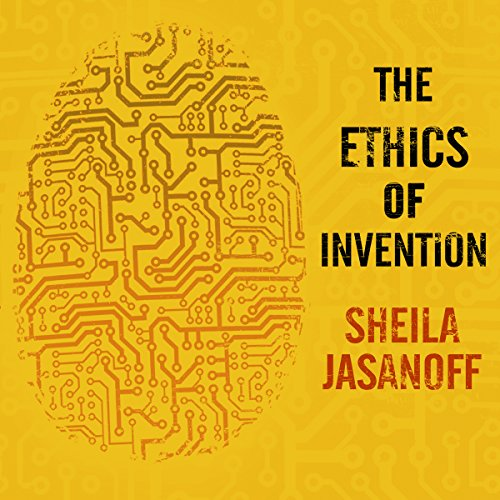 The Ethics of Invention audiobook cover art