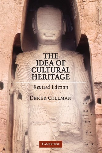 Compare Textbook Prices for The Idea of Cultural Heritage 2 Edition ISBN 9780521122573 by Gillman, Derek