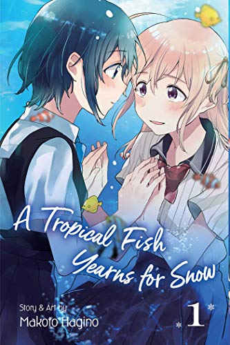 A Tropical Fish Yearns for Snow, Vol. 1 (1)