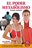El poder del metabolismo (Nueva edición)