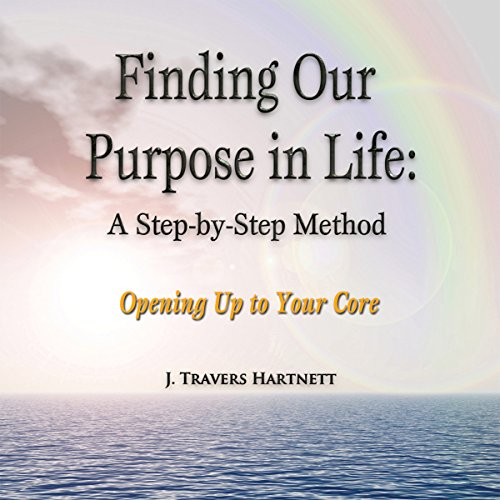 Finding Our Purpose in Life  Audiolibri