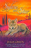 Sylvie and Star by Julia Green (author)(2013-06-06)