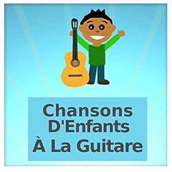 Chansons D'Enfants À La Guitare