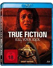 True Fiction - Kill Your Idol