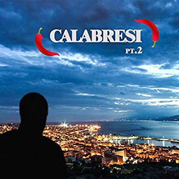Calabresi Pt. 2