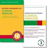 Oxford Handbook of Clinical Medicine 10e and Oxford Assess and Progress: Clinical Medicine 3e - Ian B. Wilkinson