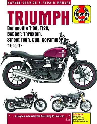 Triumph Bonneville T100, T120, Bobber, Thruxton, Street Twin, Cup & Scrambler (2016 - 2017) Haynes Repair Manual (Haynes Powersport)