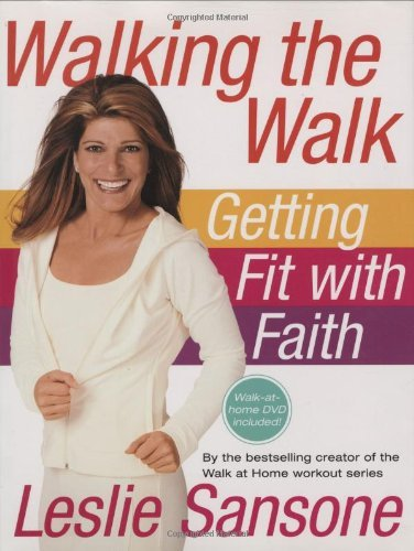 Walking the Walk (w/DVD): Getting Fit with Faith by Leslie Sansone (2007-07-11)