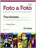 Foto a foto - perfecciona tu tecnica y disfruta aprendiendo (Foto-Ruta)