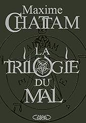 La trilogie du mal de Maxime Chattam