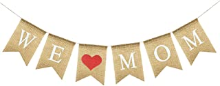 Uniwish We Love Mom Banner Happy Mother's Day Decorations, Vintage Rustic Birthday Gift for Her Burlap Bunting Photo Props