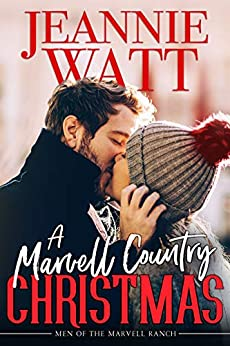 A Marvell Country Christmas (The Men of Marvell Ranch Book 2) by [Jeannie Watt]