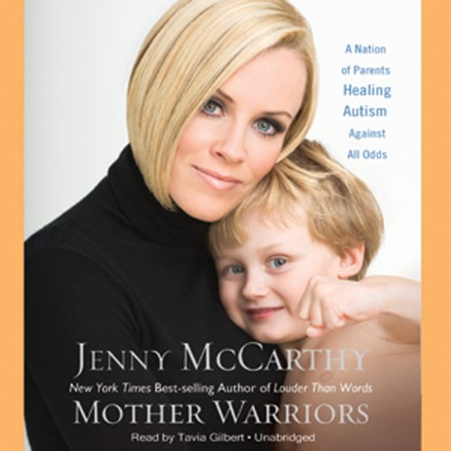 Mother Warriors Audiobook By Jenny McCarthy cover art
