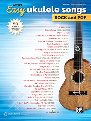 Alfred's Easy Ukulele Songs -- Rock & Pop: 50 Hits from Across the Decades