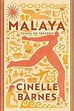 Malaya: Essays on Freedom