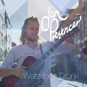 Waltz for a Drunk