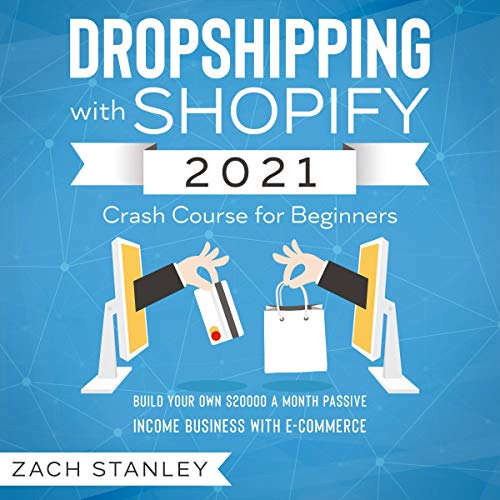 Dropshipping with Shopify 2021 Crash Course for Beginners Titelbild