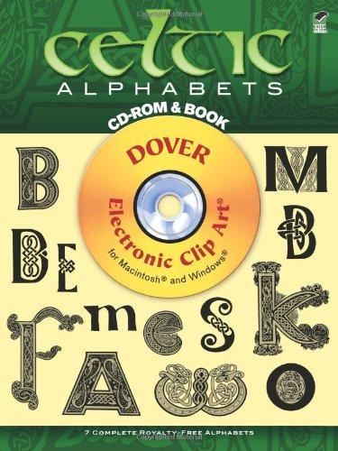 Celtic Alphabets (Book & CD-ROM) (Dover Electronic Clip Art)