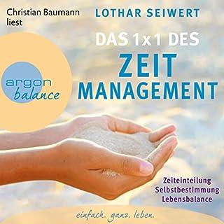 Das 1x1 des Zeitmanagement                   Autor:                                                                                                                                 Lothar Seiwert                               Sprecher:                                                                                                                                 Christian Baumann                      Spieldauer: 1 Std. und 45 Min.     50 Bewertungen     Gesamt 4,2