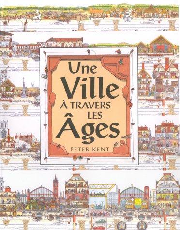 La ville à travers les âges